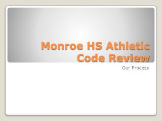 Monroe HS Athletic Code Review