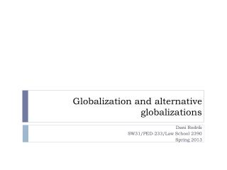 Globalization and alternative globalizations