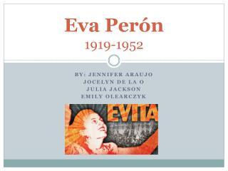 Eva Perón  1919-1952