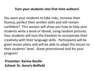Turn your students into first time authors !