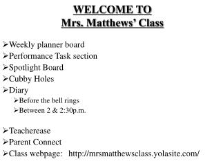 WELCOME TO  Mrs. Matthews' Class