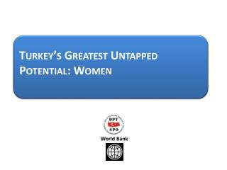Turkey's Greatest Untapped Potential: Women