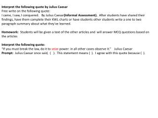 Interpret the following quote by Julius Caesar Free write on the following quote: