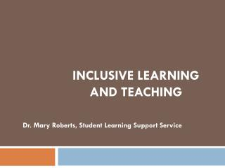 Inclusive learning and teaching