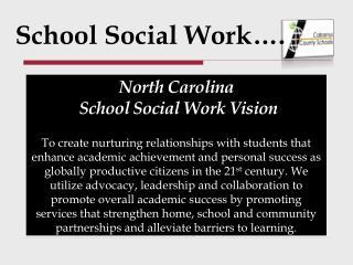 School Social Work….