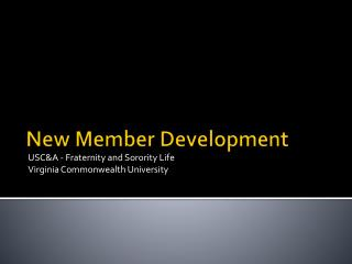 New Member Development