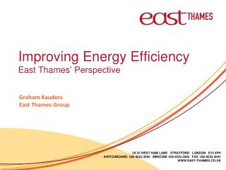 Improving Energy Efficiency East Thames � Perspective
