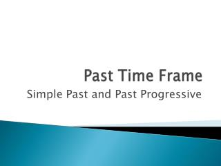 Past Time Frame