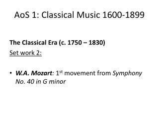 AoS  1: Classical Music 1600-1899