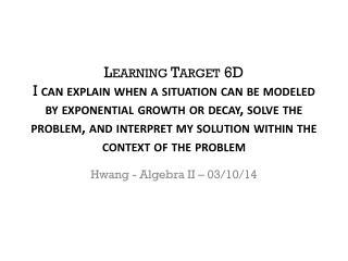 Hwang - Algebra II – 03/10/14