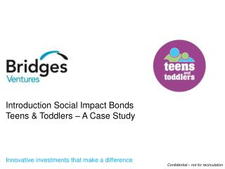 Innovative investments that make a difference