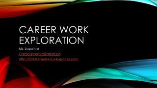Career Work Exploration