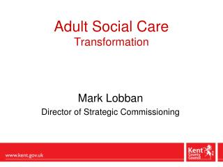 Adult Social Care Transformation