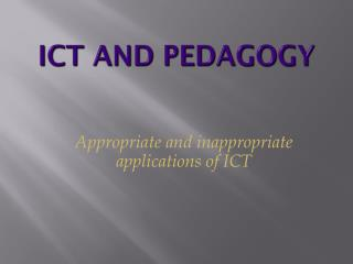 ICT and Pedagogy