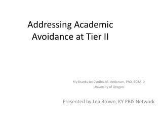 Addressing Academic Avoidance at Tier II