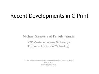 Recent Developments in C-Print