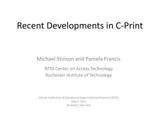 Recent Developments in C-Print