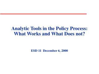 analytic tools in the policy process: what works and what does not