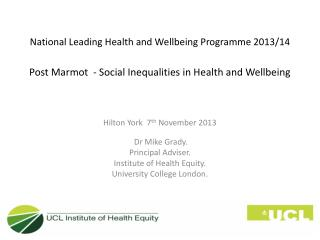 National Leading Health and Wellbeing Programme 2013/14 Post Marmot  - Social Inequalities in Health and Wellbeing
