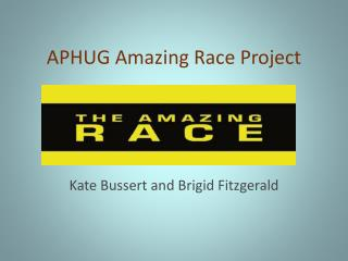APHUG Amazing Race Project