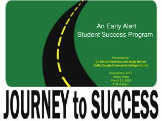 An  Early Alert  Student  Success  Program