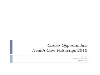 Career Opportunities Health Care Pathways 2010