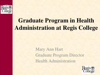 Graduate Program in Health Administration at Regis College