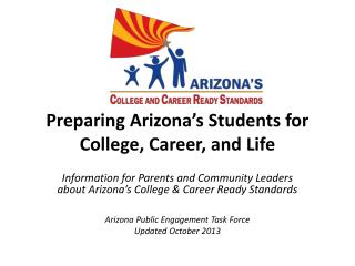 Preparing Arizona�s Students for College,  Career, and  Life