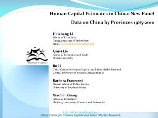Human Capital Estimates in  China:  New  Panel  Data  on China by Provinces 1985-2010