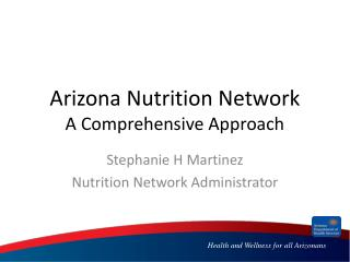 Arizona Nutrition Network A Comprehensive Approach