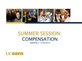 Summer  Session:  COMPENSATION Version 2: 5/30/2014