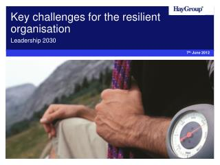Key challenges for the resilient organisation
