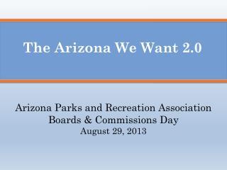 The Arizona We Want 2.0