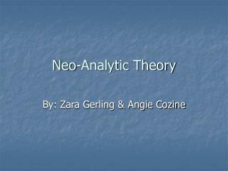 neo-analytic theory