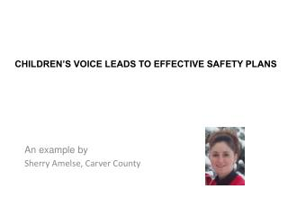 Children's Voice Leads to Effective Safety Plans