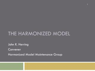 The Harmonized Model