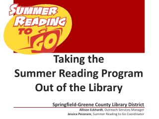 Taking  the  Summer  Reading Program  Out  of the Library