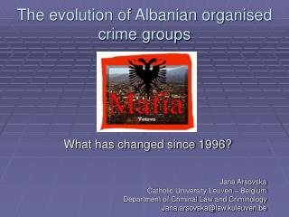 the evolution of albanian organised crime groups