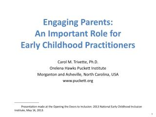 Engaging Parents:  An Important Role for  Early Childhood Practitioners