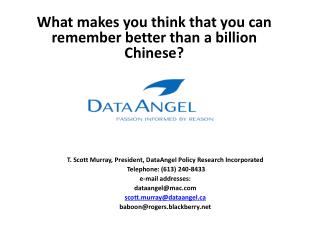 What makes you think that you can remember better than a billion Chinese?