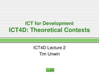 ict for development ict4d: theoretical contexts