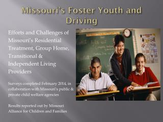 Missouri's Foster Youth and Driving