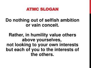 ATMC slogan