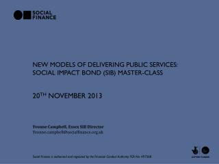New Models of Delivering Public Services:  Social impact bond (SIB)  master-class