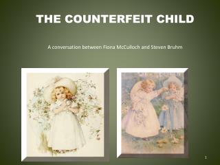 THE COUNTERFEIT CHILD
