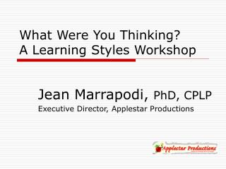 what were you thinking a learning styles workshop