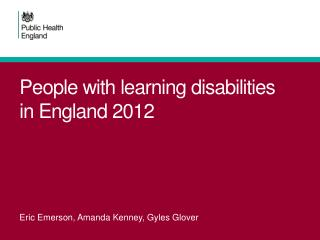 People with learning disabilities in England 2012