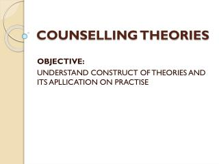 COUNSELLING THEORIES
