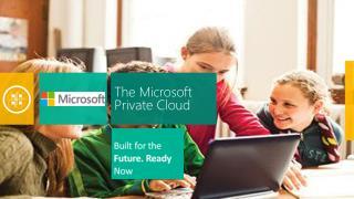 The Microsoft Private Cloud
