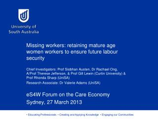 Missing workers: retaining mature age women workers to ensure future  labour  security